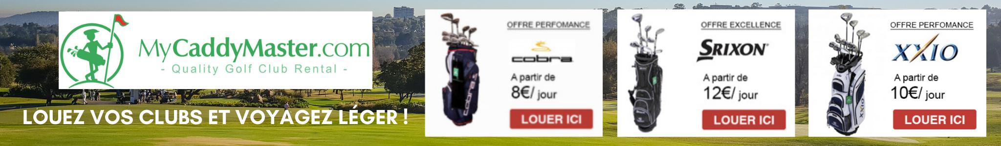 Le loueur de clubs de golf pour Golftrotteurs - MyCaddyMaster.com